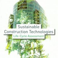 Sustainable construction technologies : life-cycle assessment