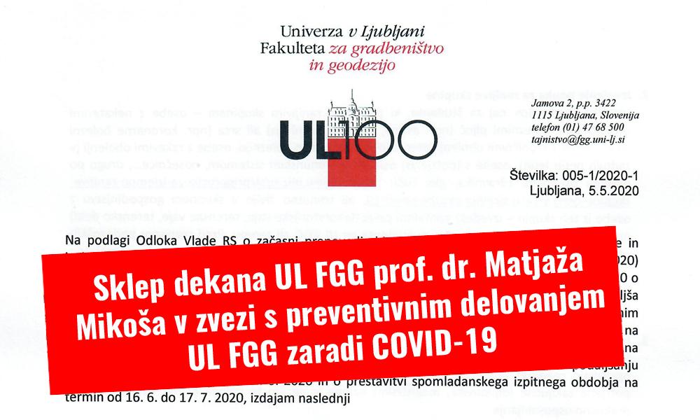 Sklep dekana UL FGG prof. dr. Matjaža Mikoša v zvezi s preventivnim delovanjem UL FGG zaradi COVID-19 (z dne 5. 5. 2020)